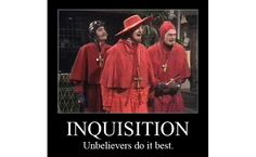 Read:Everybody Expects…The Liberal Inquisition! (Part 2) http://www.firebreathingchristian.com/archives/3171