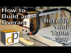 (35) How to Build an Overarm Dust Collector for your Table Saw - YouTube