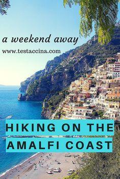 A Guide to Hiking on the Amalfi Coast   http://www.testaccina.com/2013/05/21/a-weekend-away-hiking-on-the-amalfi-coast-isobel-lee/