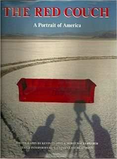 Amazon.com: The Red Couch: A Portrait of America (9780912383057): William Least Heat Moon, Kevin Clarke, Horst Wackerbarth: Books