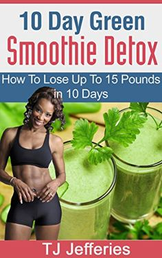 10 Day Green Smoothie Detox How To Lose Up To 15 Pounds In 10 Days Click image … – Summertime Smoothies - Detox Body 10 Day Green Smoothie, Mixed Berry Smoothie, Cherry Smoothie, Fat Burning Smoothies, Weight Loss Smoothie Recipes, Smoothie Cleanse, Lose 15 Pounds, Detox Plan, Healthy Smoothies