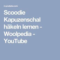 Scoodie Kapuzenschal häkeln lernen - Woolpedia - YouTube