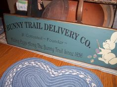 Primitive Easter Sign Bunny Trail Delivery Service | eBay