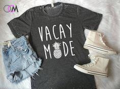 VACA Mode Shirt, Vacation Mode Shirt, Vacation Shirt, Spring Break Shirt, Summer Shirt, Pineapple Shirt, Mode Shirt, Mama Shirt, Honeymoon by 1OneCraftyMomma on Etsy