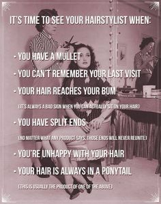 When you know you need an appointment with us for your hair x x x