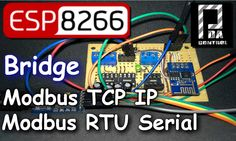 ESP8266 Mode Bridge Modbus RTU Slave - Modbus TCP IP Slave