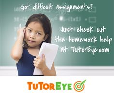 Get help with your homework For All Subjects, For All Grades