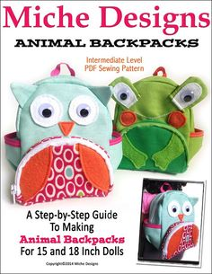 Animal Backpacks pattern by Miche Designs on PixieFaire