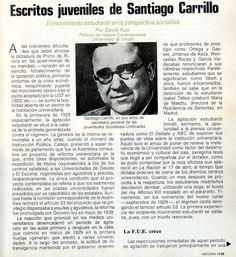 Ruiz González, David (1934-) Escritos juveniles de Santiago Carrillo : el movimiento estudiantil en la perspectiva socialista / David Ruiz. Publicado en: Historia 16, Año 2, N.º 15 (julio 1977), p. 25-[29].