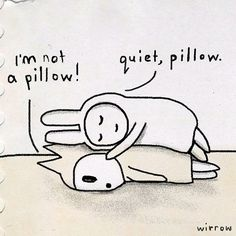 I love cuddling with you! Lol your my pillow and I have the softest pillows for you! to my Melisa