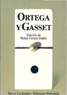 Antología / Ortega y Gasset ; edición de Pedro Cerezo Galán