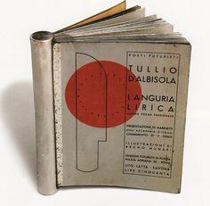 """Tullio D'Albisola, """"L'anguria lirica/lungo poema passionale"""". Edizioni futuriste di """"Poesia"""" 1933"""