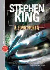 A Zona Morta   Stephen king  610 páginas  Ponto de Leitura