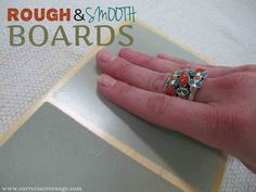 Rough and smooth boards- lesson & links to DIY boards.