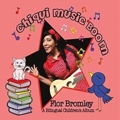 Chiqui Music Boom Spanish/English Album by Flor Bromley (Music for Families) (Bilingual) ** Follow me on www.MommasBacon.com **