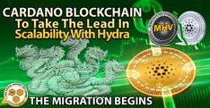 Cardano Blockchain To Take The Lead In Scalability With Hydra - The Migration Begins...