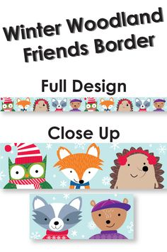Add pizzazz to winter bulletin boards, doors, and common areas with our cute Winter Woodland Friends border. This border features colorful woodland animals (owl, fox, hedgehog, squirrel and raccoon) dressed for the snow and cold winter season. Great for seasonal decorating.