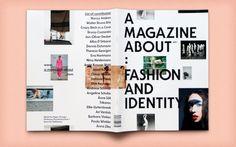 A Magazine About: Fashion and Identity