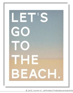 Beach Art  Let's Go To The Beach Typographic by thedreamygiraffe, $18.00