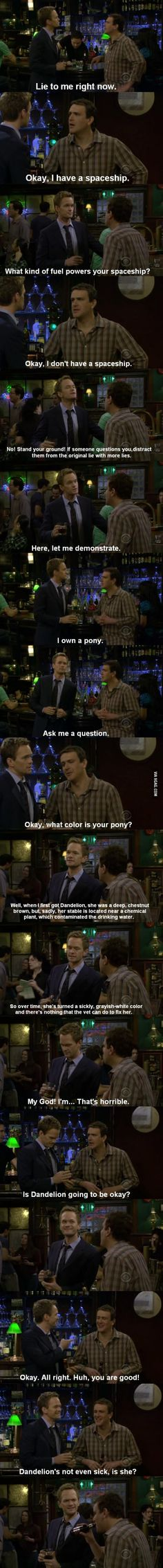 Awesome lying skills #howimetyourmother #himym  one of my favorite sceens