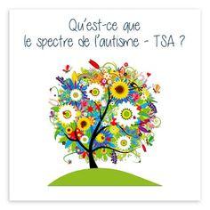 Qu'est-ce que le spectre de l'autisme - TSA ?