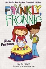 Miss Fortune Frankly Frannie Paperback By AJ Stern Brand New!