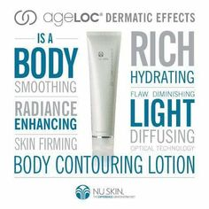 ageLOC Dermatic Effects Body Contouring Lotion. Helps smooth the appearance of fat and cellulite and improve the appearance of skin firmness. Nu Skin, Firming Cream, Skin Firming, Anti Aging Skin Care, Natural Skin Care, Galvanic Body Spa, Cellulite Cream, Body Cleanser, Body Contouring