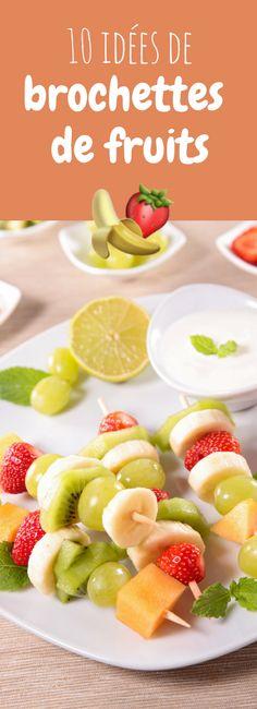 10 idées de brochettes de fruits !
