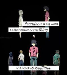 """""""Promessa é una parola grande, o fa qualcosa o rompe tutto"""" Cit traduzione: Quotes anime (Tradotte)"""