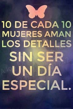 No tiene que ser un dia especial para que mi marido me haga un detalle bonito. Favorite Quotes, Best Quotes, Love Quotes, Inspirational Quotes, Quotes En Espanol, Special Quotes, Spanish Quotes, Love Words, Positive Quotes