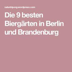 Die 9 besten Biergärten in Berlin und Brandenburg