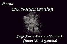 """""""""""  MIS   PENSAMIENTOS  """""""": ESA NOCHE OSCURA  (Poema con cuatro versos de José..."""