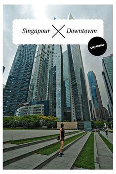 Visiter Singapour: Nos immanquables Destinations, Les Continents, Blog Voyage, City Girl, Asia Travel, Bons Plans, Singapore, Skyscraper, Multi Story Building