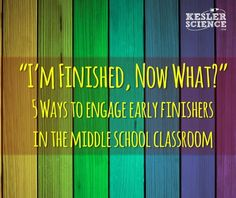 """5 Ways to Engage Early Finishers In the Middle School Science Classroom """"I& Finished, Now What?"""" is a phrase that sends most teachers running for the hills. Use these 5 strategies to keep kids engaged in the middle school classroom. Science Lessons, Teaching Science, Teaching Tips, Science Student, Science Room, Earth Science, Life Science, Science Experiments, Science Fair"""