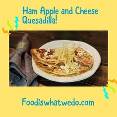 Food from around the world to your table! Apples And Cheese, Quesadilla, Ham, Tacos, Ethnic Recipes, Blog, Quesadillas, Hams, Blogging