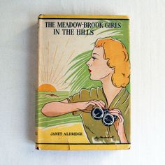 The Meadow-Brook Girls In The Hills or The Missing Pilot of the White Mountains by Janet Aldridge,  1914, on Etsy, $15.00