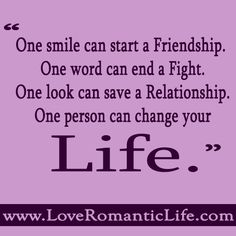 One Smile Can Start A Friendship.