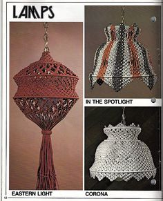 macrame lamps. But would be great as a basket for the red one.