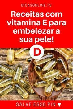 Vitamina e para pele | Receitas com vitamina E para embelezar a sua pele! | Vai fazer uma megatransformação na sua pele... Aprenda ↓ ↓ ↓