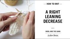 Right+leaning+Decrease+by+Wool+and+the+Gang