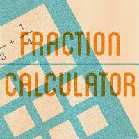Use Our Quick Online Fraction Calculators to Check Your Work