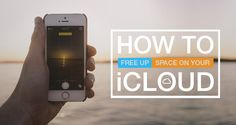 How to Free Up Space On Your iCloud Account - The Scoop