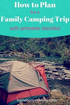 Planning a family camping trip is a must. Camping takes as much planning as any other type of fun family vacation, especially if you have kids.