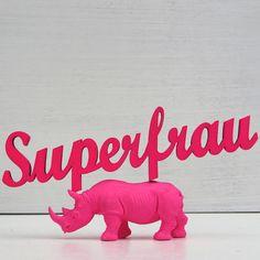 """""""Superfrau""""+Deko+Schriftzug+von+NOGALLERY+auf+DaWanda.com"""