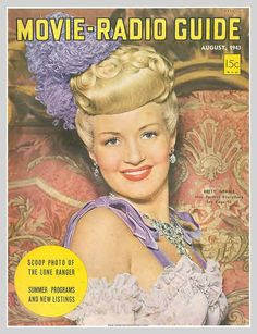 "Betty Grable on the front cover of ""Movie Radio Guide"", USA, August 1943."