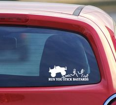Stick Figure Family Car window Decals, Run You Stick Bastards, Funny decals, Mature, Monster Truck squashing stick people Under 10 Novelty. $6.00, via Etsy.