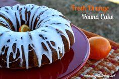 Mommy's Kitchen: Fresh Orange Pound Cake {Three Layers of Orange Infused Flavor}  #cake #poundcake #oranges