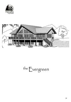 This is a rendering of our Evergreen model. Please email us for a copy of the floor plan at sales@hiawatha.com. www.hiawatha.com Log Home Floor Plans, House Plans, Walk Out, Window Wall, Beautiful Wall, Log Homes, Evergreen, Custom Design, Deck
