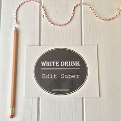 Edit sober.