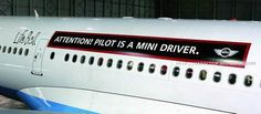 My Ex and my son are both MINI driving pilots!  Too funny